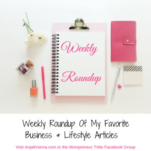 Weekly Roundup – Great Reads on GirlBoss & Momboss tips, The Power Of Meditating, Social Media & More