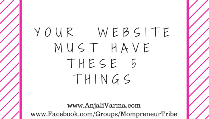 5 Things That Every Business And Personal Website Must Have